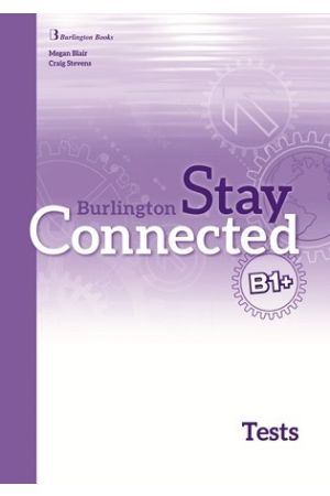 STAY CONNECTED B1+ TEST