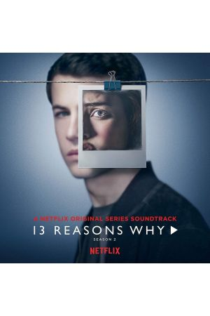 13 REASONS WHY - SEASON 2 - O.S.T.