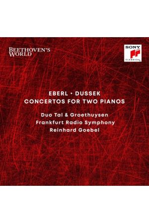 BEETHOVENS WORLD - EBERL, DUSSEK: CONCERTOS FOR TWO PIANOS