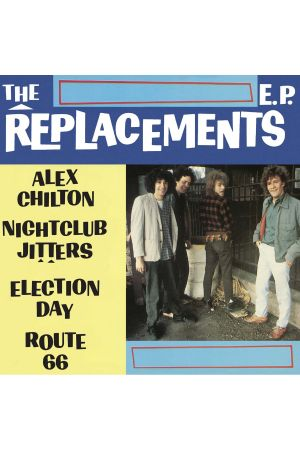 REPLACEMENTS EP (LP MAXI)