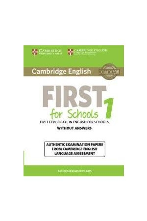 CAMBRIDGE ENGLISH FIRST FOR SCHOOLS 1 WITHOUT ANSWERS