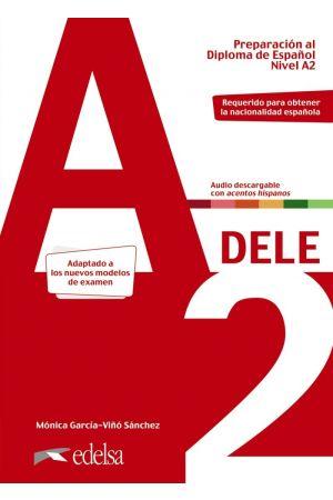 DELE A2 PREPARACION AL DIPLOMA DE ESPANOL 2020