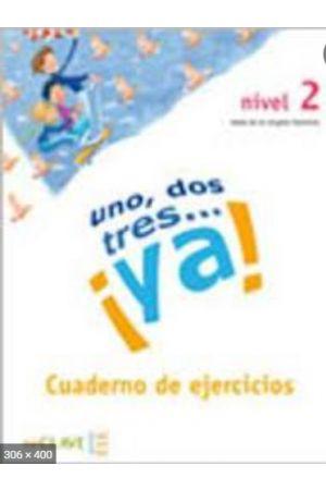 UNO DOS Y TRES! 2 A1 + A2 EJERCICIOS