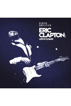 ERIC CLAPTON: LIFE IN 12 BARS - O.S.T.