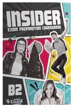 INSIDER EXAM PREPARATION COURSEBOOK B2 (+ AUDIO CD)