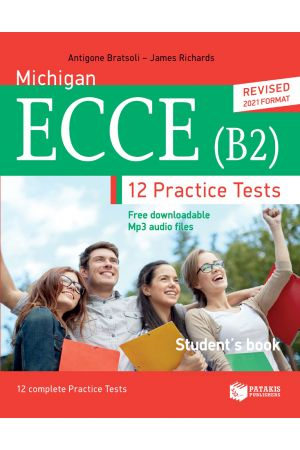 MICHIGAN ECCE (B2) - 12 PRACTICE TESTS - STUDENT'S BOOK - REVISED 2021 FORMAT