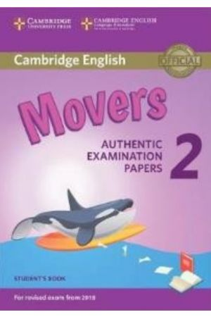CAMBRIDGE YOUNG LEARNERS ENGLISH TESTS MOVERS 2 SB (FOR REVISED EXAM FROM 2018)