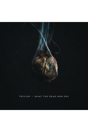WHAT THE DEAD MEN SAY (LP)