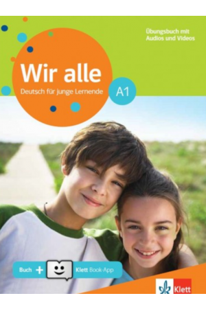 WIR ALLE A1 UBUNGSBUCH - MIT GLOSSAR & AUDIOS AND VIDEOS ON LINE