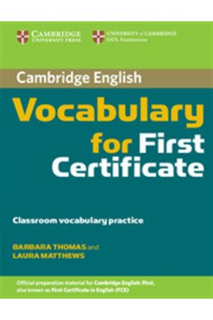 CAMBRIDGE VOCABULARY FOR FCE STUDENT'S BOOK (WITHOUT ANSWERS)
