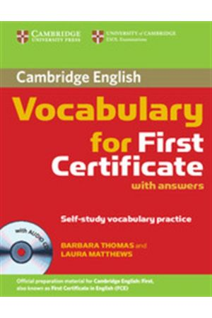CAMBRIDGE VOCABULARY FOR FCE STUDENT'S BOOK (WITH ANSWERS) +CD