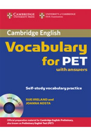 CAMBRIDGE VOCABULARY FOR PET STUDENT'S BOOK (+CD) WITH ANSWERS
