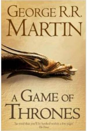 A SONG OF ICE AND FIRE 1: A GAME OF THRONES PAPERBACK A FORMAT