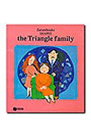 THE TRIANGLE FAMILY