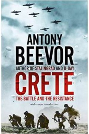 CRETE THE BATTLE AND THE RESISTANCE PAPERBACK B FORMAT