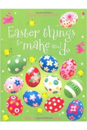EASTER THINGS TO MAKE AND DO PAPERBACK