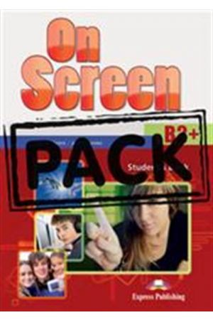ON SCREEN B2+ STUDENT'S PACK (STUDENT'S BOOK-WORKBOOK-GRAMMAR-COMPANION-PRACTICE TESTS FCE FOR SCHOOLS)