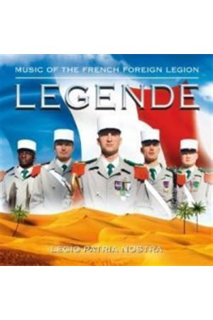 LEGENDE-MUSIC OF THE FRENCH FOREIGN LEGION