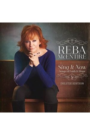 SING IT NOW: SONGS OF FAITH AND HOPE